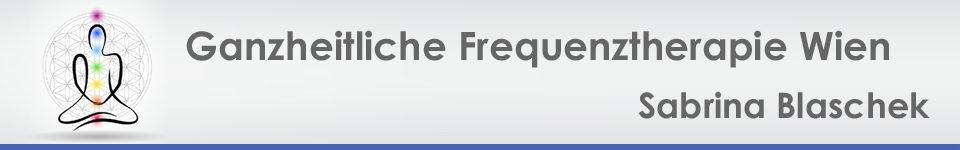Ganzheitliche Frequenztherapie Wien